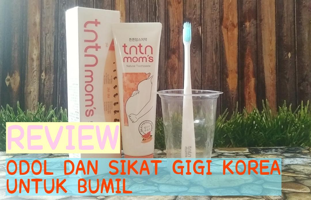 [REVIEW] TNTN MOM'S Natural Toothpaste + Ultra-Fine Grain Toothbrush Set